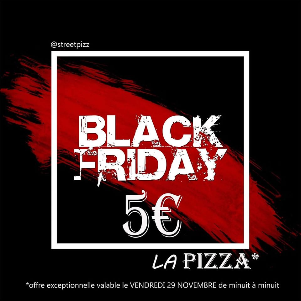 https://the-place-to-be.fr/wp-content/uploads/2019/11/black-friday-street-pizz-marseille-aubagne-1.jpg