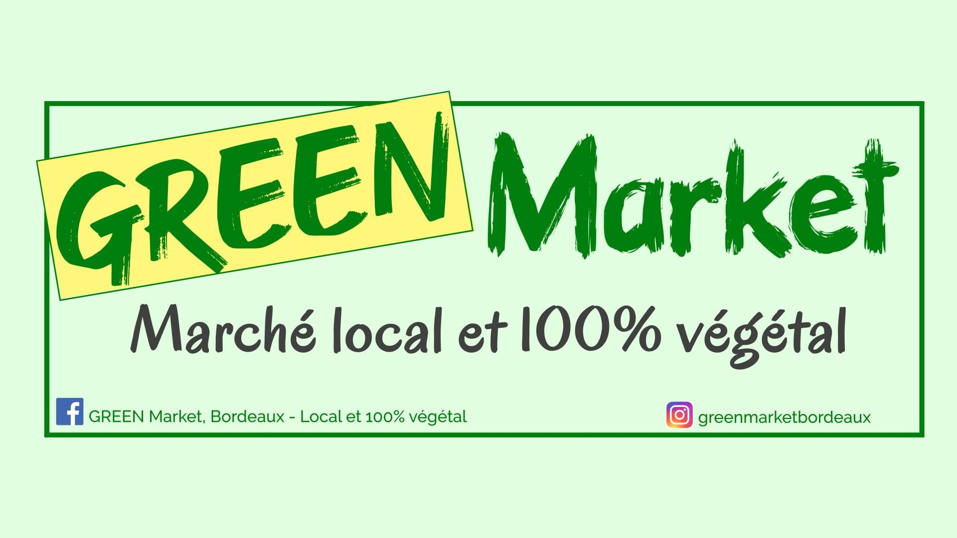 https://the-place-to-be.fr/wp-content/uploads/2019/12/green-market-bordeaux-2020.jpg