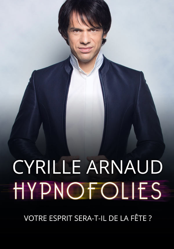 https://the-place-to-be.fr/wp-content/uploads/2020/02/billet-spectacle-hypnose-CYRILLE-ARNAUD-2020-theatre-daix-comedie-daix.jpg