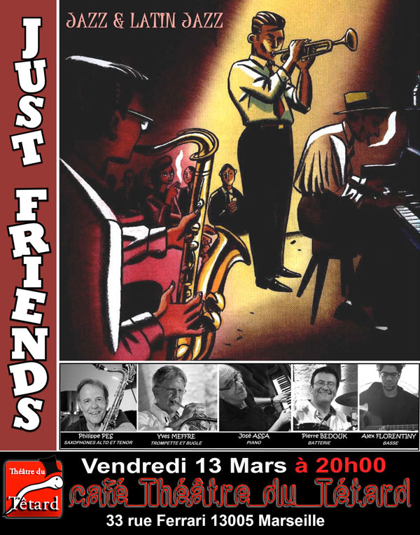 https://the-place-to-be.fr/wp-content/uploads/2020/03/JUST-FRIENDS-2020-concert-jazz-cafe-theatrre-le-tatard-marseille-festival-jazz-2020.jpg