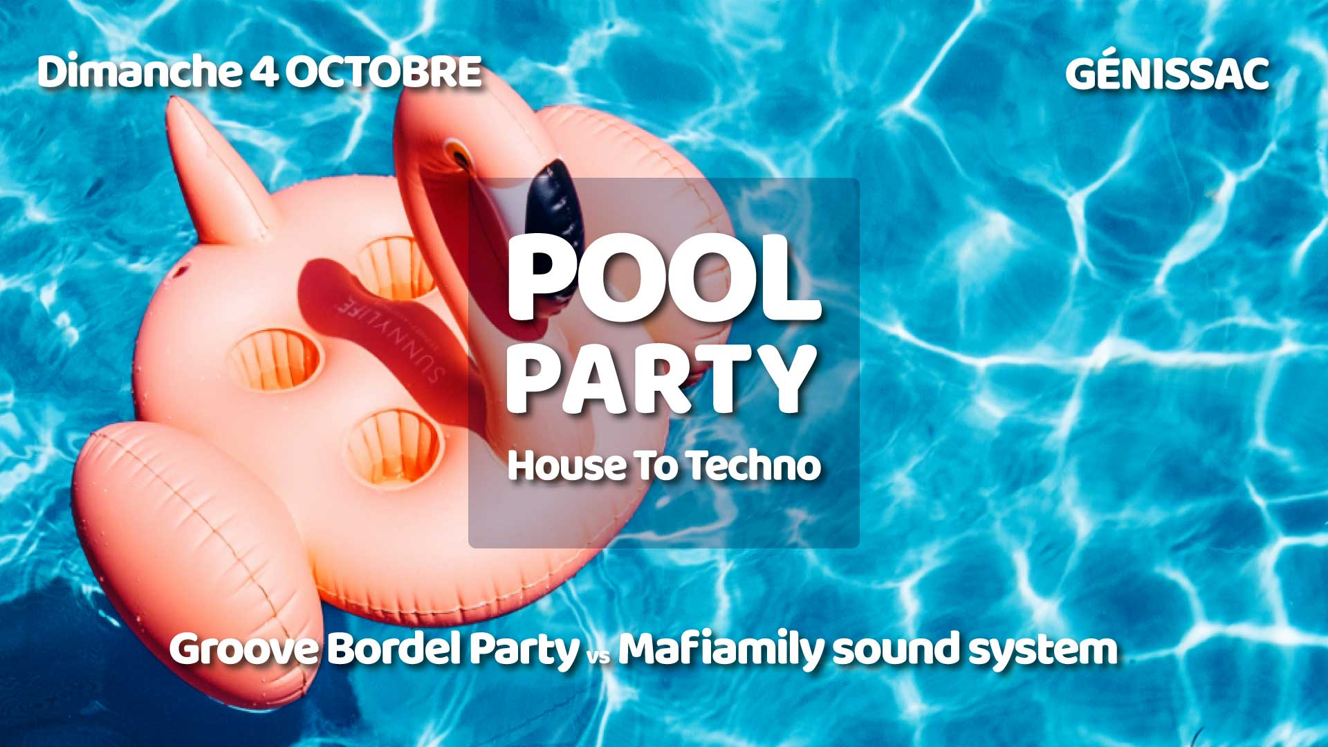 https://the-place-to-be.fr/wp-content/uploads/2020/09/pool-party-groove-bordel-party-genissac-2020.jpg