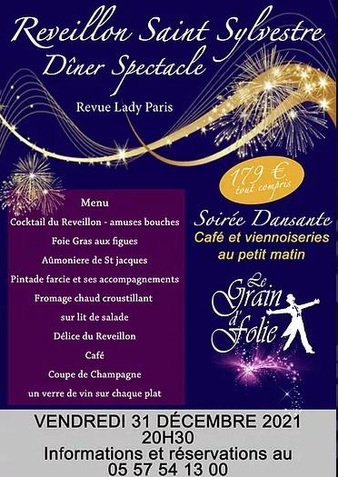 soirée réveillon saint sylvestre diner spectacle cabaret Le grain de Folie