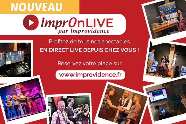 impronlive spectacle en direct et en live streaming de l'improvidence theatre bordeaux