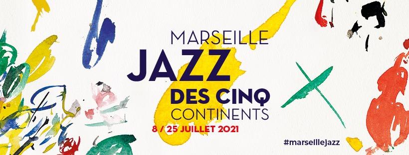 programme du festival de jazz à marseille le marseille jazz des cinq continents