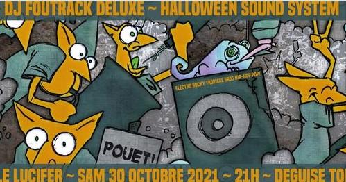 Le Lucifer Bordeaux - Halloween Sound-system - DJ Set Foutrack Deluxe